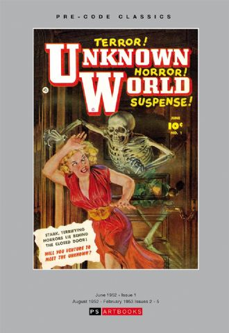 Pre-Code Classics Unknown World / Strange Stories From Another World Volume 1